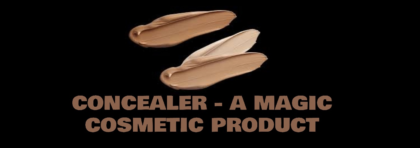 Concealers- Magic Product For A Perfect Fake Makeup
